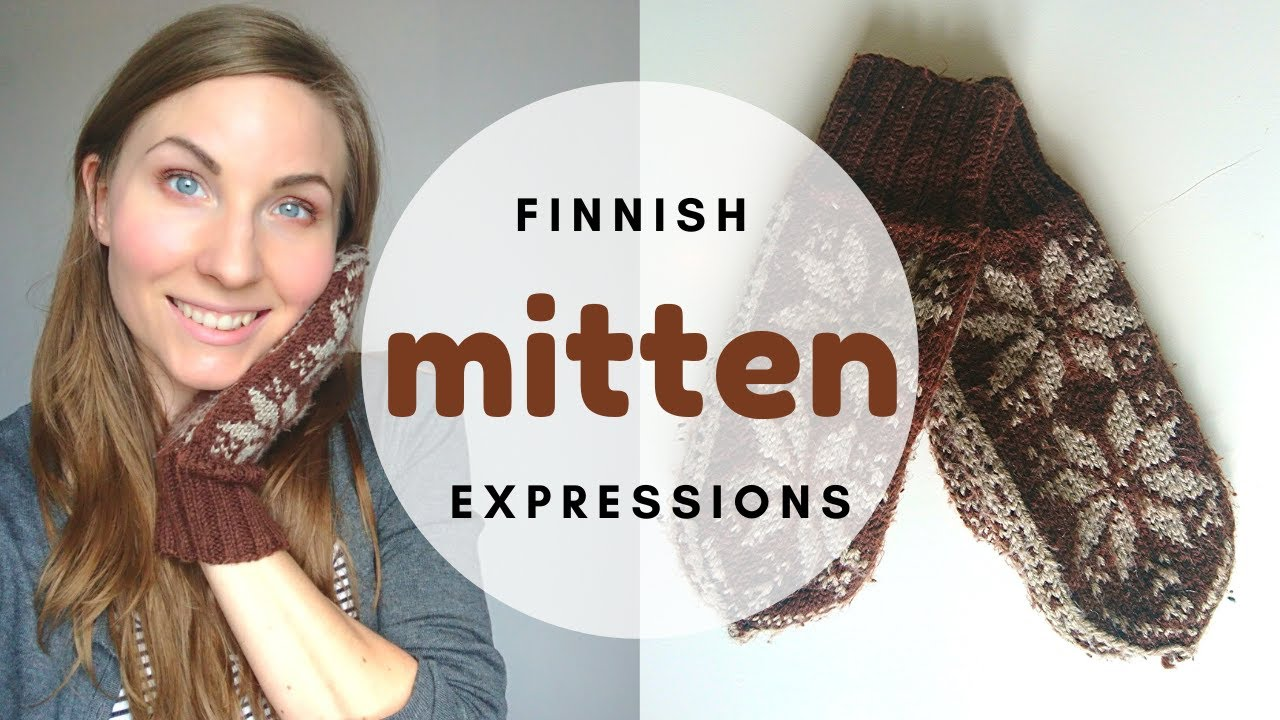Learn Finnish by listening! Slipping away from the mitten