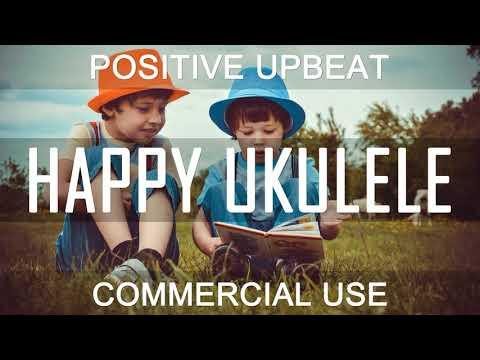 Royalty Free Music - Upbeat Positive Ukulele Joyful | My Best Friend (DOWNLOAD:SEE DESCRIPTION)