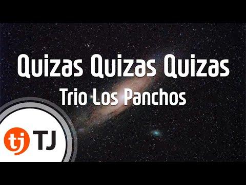 [TJ노래방] Quizas Quizas Quizas - Trio Los Panchos / TJ Karaoke