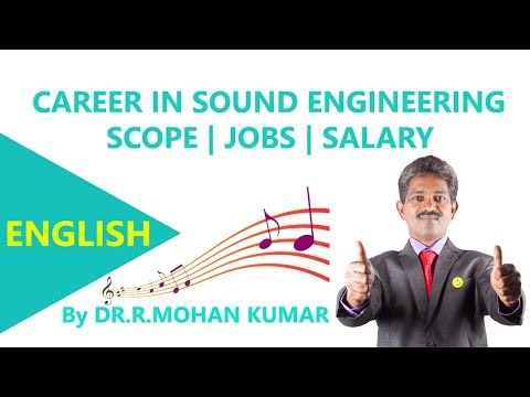 CAREERS In Sound Engineering - Scope , Opportunities , Jobs , Salary
