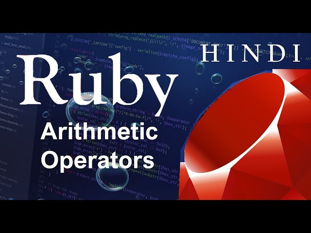 Ruby Programming Tutorial-3-Arithmetic Operators ( हिन्दी)