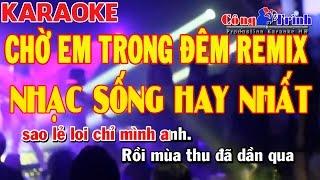 Karaoke Chờ Em Trong Đêm Remix - The Men | Nhạc Sống Hay Nhất 2017 | Keyboard Tấn Thanh - Bến Tre