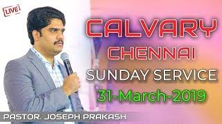 Telugu Worship   Pastor Joseph Prakash   THE CALVARY CHURCH   31-03-2019