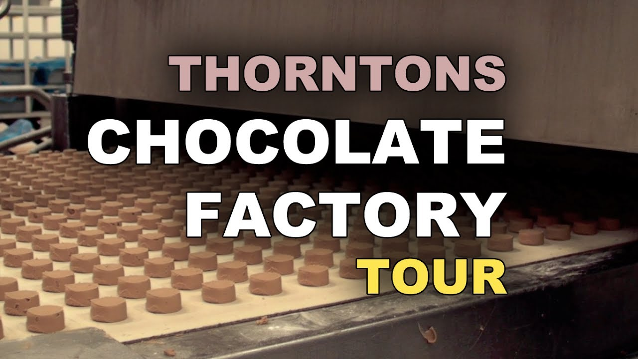Thorntons Chocolate Factory Tour - YouTube