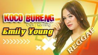 Gambar cover Emily Young - KOCO BURENG (Official Music Video) REGGAE VERSION