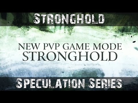 GW2 Stronghold Speculation - Episode 1 - HoT Expansion