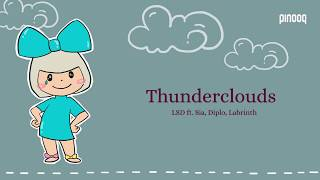Download Thunderclouds (Lyric) LSD ft  Sia Diplo Labrinth Mp3