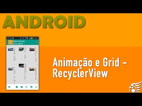 Animação, onLongPress e GridLayoutManager em RecyclerView, Material Design Android - Parte 3