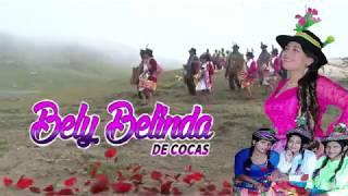 BELY BELINDA PRICESA DE COCAS TEMA:YANAY PUYU CARNAVALES Primicia 2019