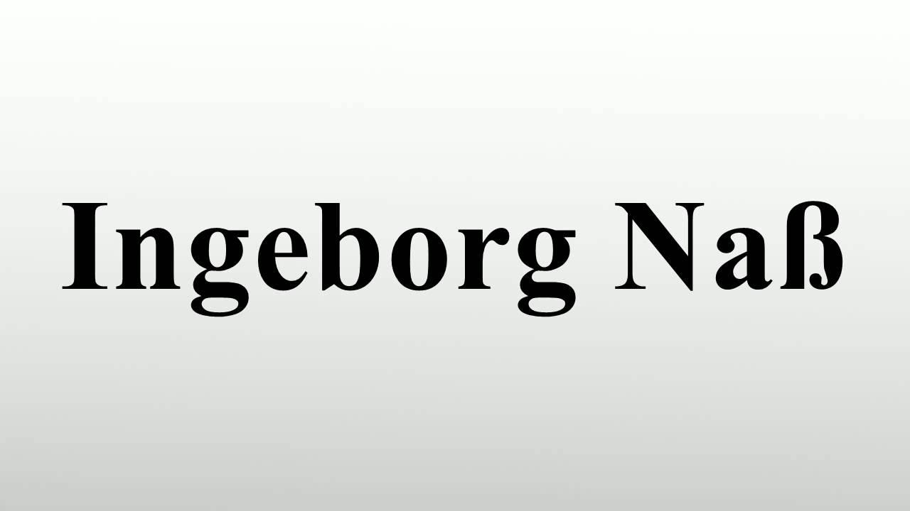 Ingeborg Naß