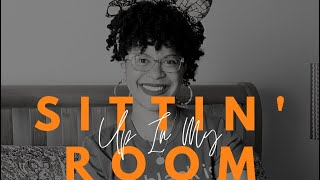 Sittin' Up In My Room Fridays - Ep. 19