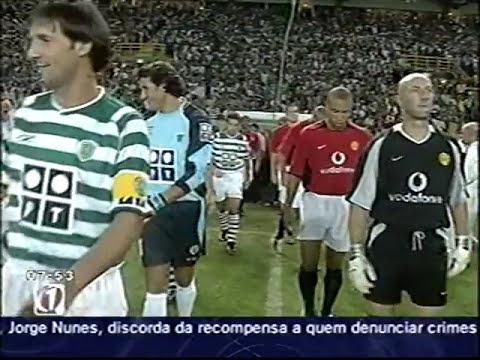 Sporting - 3 x Manchester United - 1 de 2003/2004 Inauguração Alvalade XXI