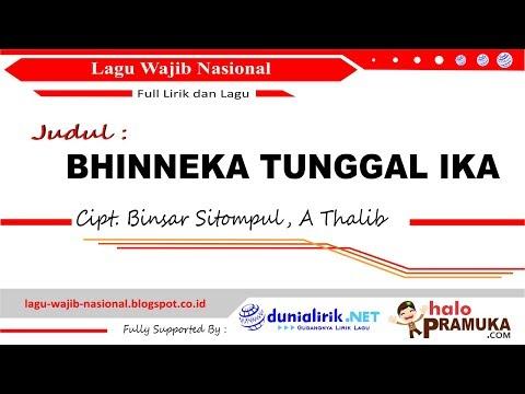 BHINNEKA TUNGGAL IKA Lirik Lagu Wajib Nasional- Binsar Sitompul