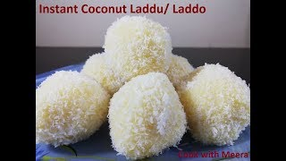 Instant/ Quick Coconut Ladoo/ Laddu Recipe with only 2 ingredients | Nariyal Ladoo Recipe