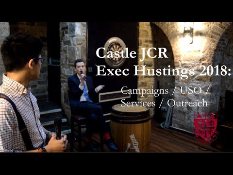 Exec Hustings 2018 - Campaigns Officer, USO, Services Manager and Outreach Officer