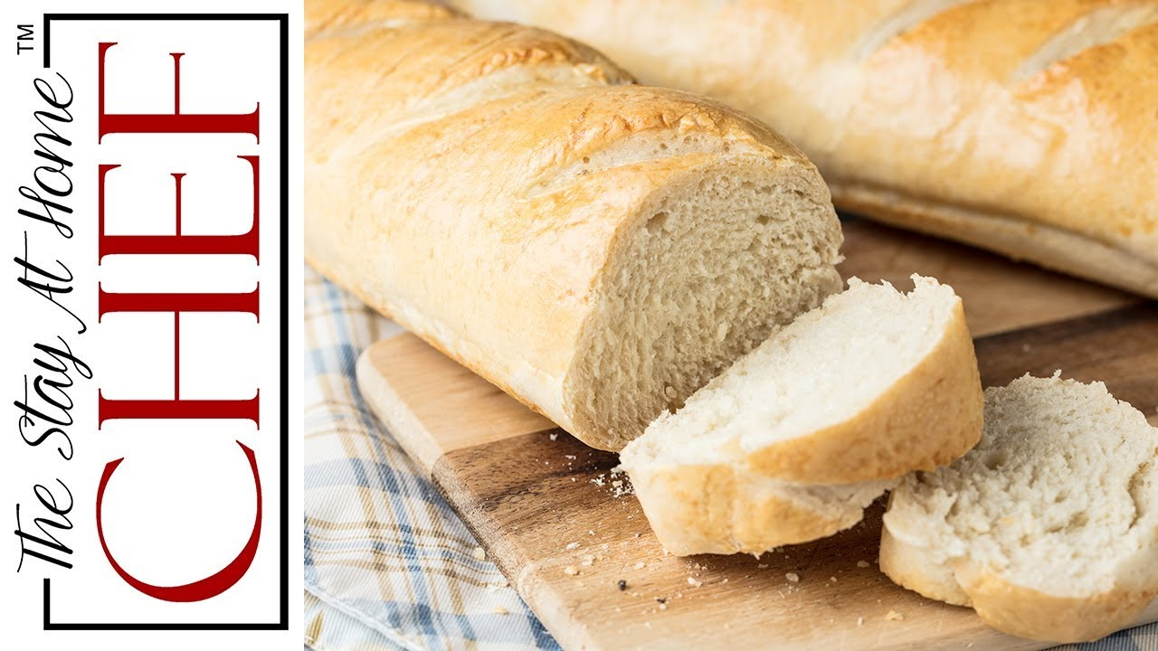 How To Make Perfect Homemade French Bread Youtube
