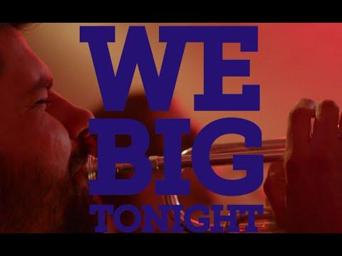 We Big Tonight - The Urban Renewal Project ft. Elmer Demond & Aubrey Logan