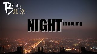 China Beijing night View and Life (Bar, Club, ....)