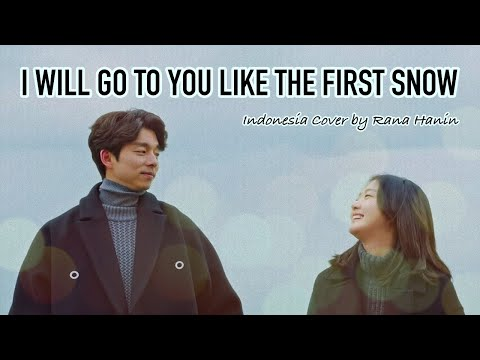 [Indonesia Version] Ailee - I Will Go To You Like The First Snow / 첫눈처럼 너에게 가겠다 (Goblin OST)