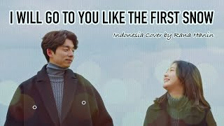 Video [Indonesia Version] Ailee - I Will Go To You Like The First Snow / 첫눈처럼 너에게 가겠다 (Goblin OST) download MP3, 3GP, MP4, WEBM, AVI, FLV April 2018