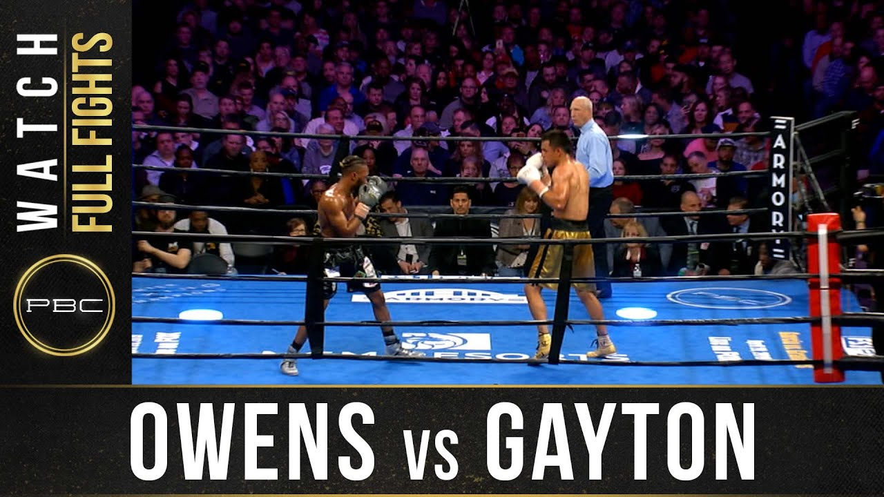 Download Owens vs Gaytan FULL FIGHT: April 13, 2019 | PBC on FS1