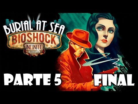 Bioshock Infinite Panteon Marino Episodio 1 DLC Walkthrough - Parte 5 FINAL - Español (PS3 HD)