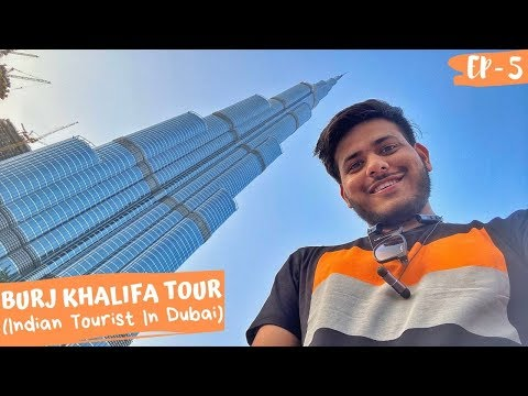 BURJ KHALIFA IN DUBAI – COMPLETE TOUR(124th FLOOR) 😍