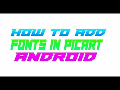 How To Add .ttf Fonts In PicsArt Android