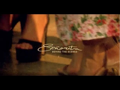 """Señorita"" Behind The"