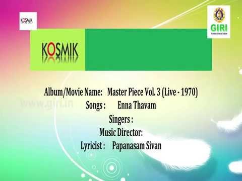 03. Enna Thavam - Master Piece Vol. 3 (Live 1970) By Lalgudi G. Jayaraman & Srimathi Brahmanandam