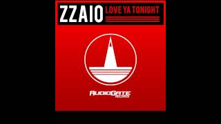 Zzaio - Love Ya Tonight (Extended Mix) [Official Audio & Cover Art]