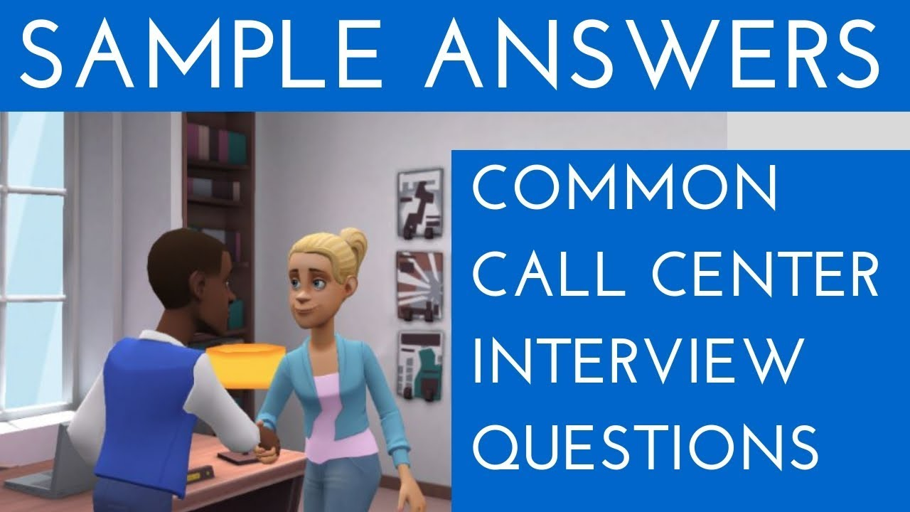 Sample answers of all Call Center interview questions ...