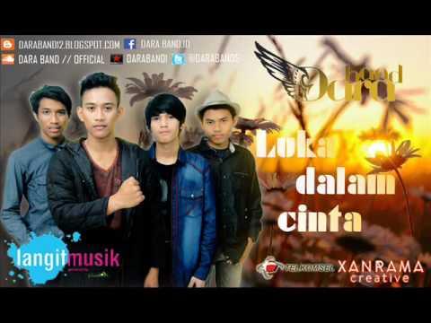 Dara Band - Luka Dalam Cinta ( Single Terbaru 2016 )