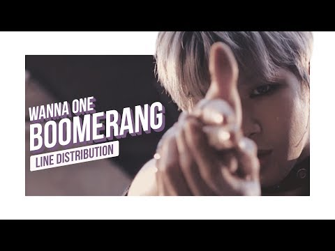 WANNA ONE - BOOMERANG Line Distribution (Color Coded) | 워너원 - 부메랑