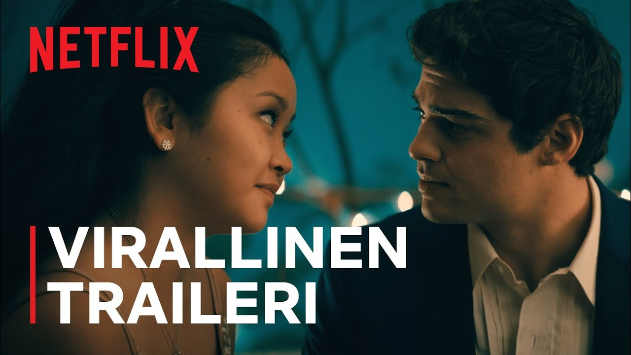 Download To All the Boys: Always and Forever | Virallinen traileri | Netflix