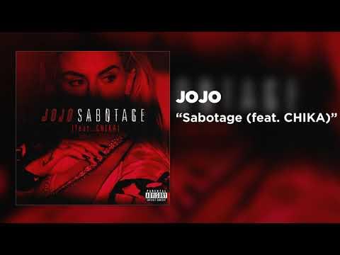 JoJo - Sabotage (feat. CHIKA) [Official Audio]