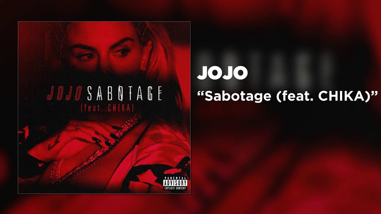 Arti Terjemahan Lirik Lagu JoJo - Sabotage