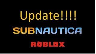 Roblox Subnautica Update