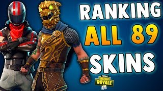 RANKING EVERY SKIN IN FORTNITE BATTLE ROYALE!! All 89 Skins in Fortnite BR - Legendary, Epic & MORE!