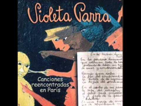 """Violeta Parra """"Canciones reencontradas en París"""" (Disco completo, cuarta edición)"""