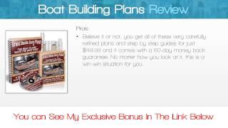 Boat Building Plans Review - Get *best* Bonus Here!!! ... :) :) :)