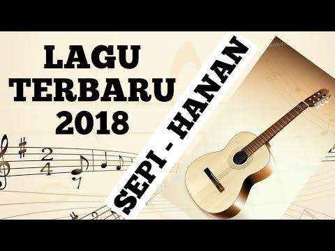 Lagu jiwang terbaru 2018 - SEPI - HANAN
