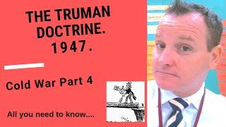 The Truman Doctrine, 1947