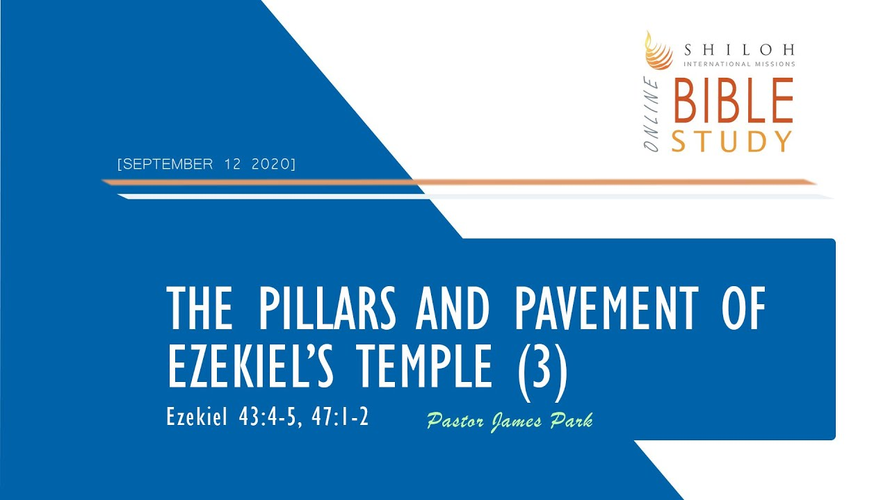 The Pillars and Pavement of Ezekiel's Temple (3)