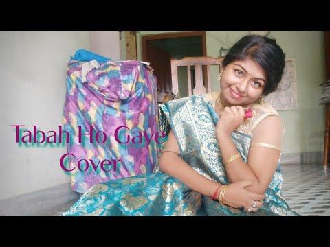 Tabah Ho Gaye||Shreya Ghoshal||Kalank Movie Song||Cover Song
