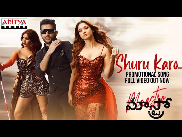 #ShuruKaro Video Song |Maestro Promotional Song |Nithiin, Tamannah, Nabha Natesh |Mahati Swara Sagar