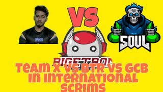 Scout's New Line Up Vs Btr Vs Soul In International Custom Rooms |