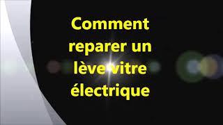 reparer un lève vitre électrique  - اصلاح نافذة سيارة 2 ميجان
