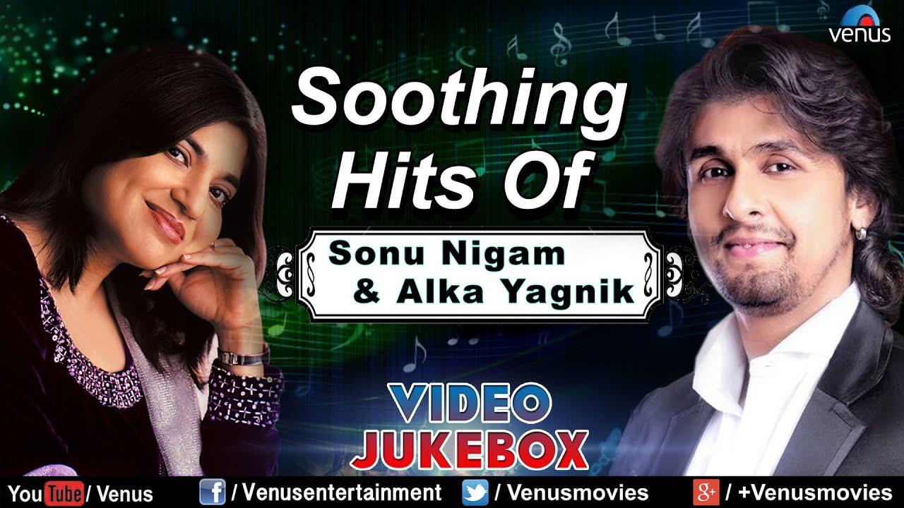 Soothing Hits Of Sonu Nigam & Alka Yagnik | Hindi Songs | 90's Bollywood Romantic Songs
