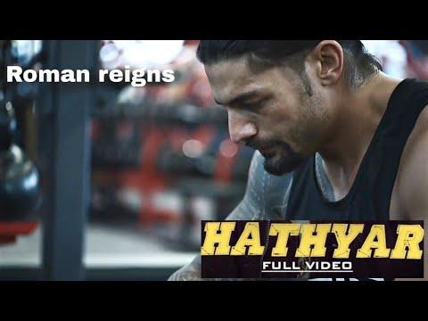 Download Lagu  Hathyar - Roman reigns Punjabi song WWE Mp3 Free